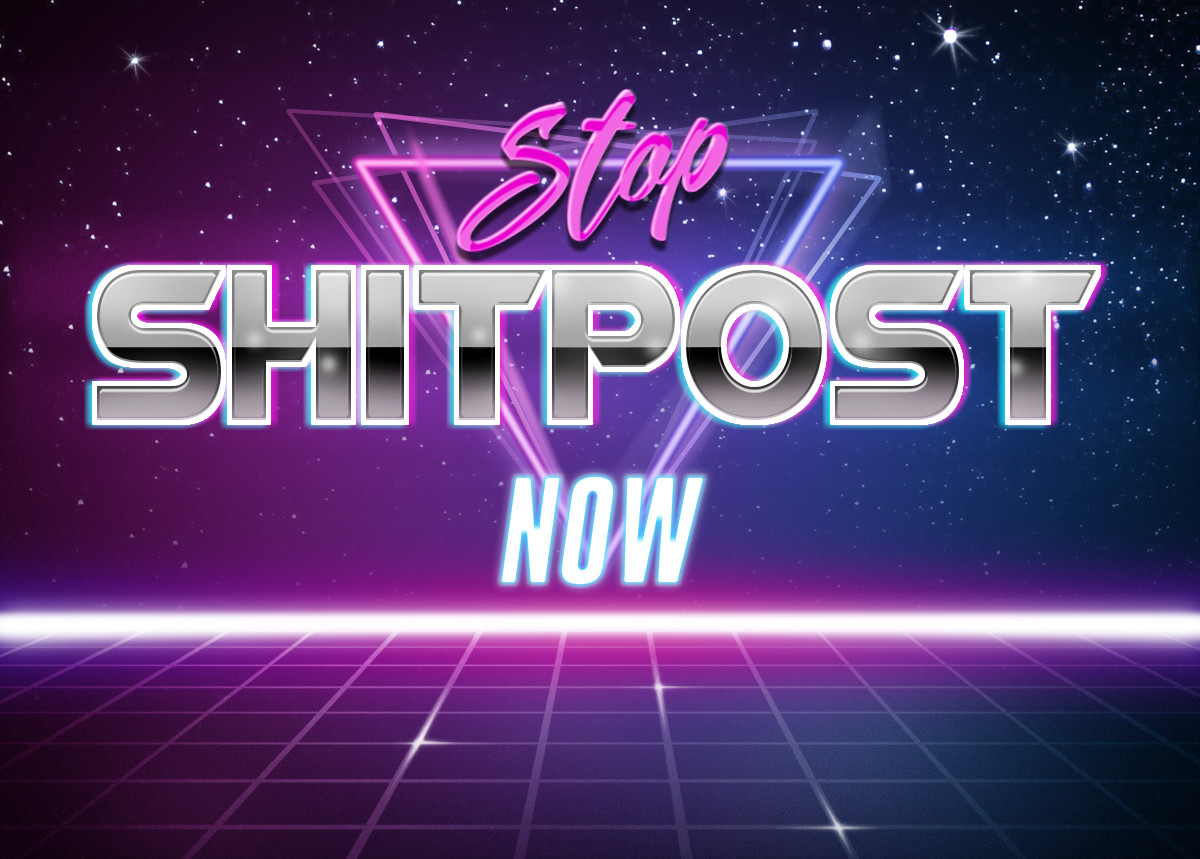 Stop%20Shitpost%20Now