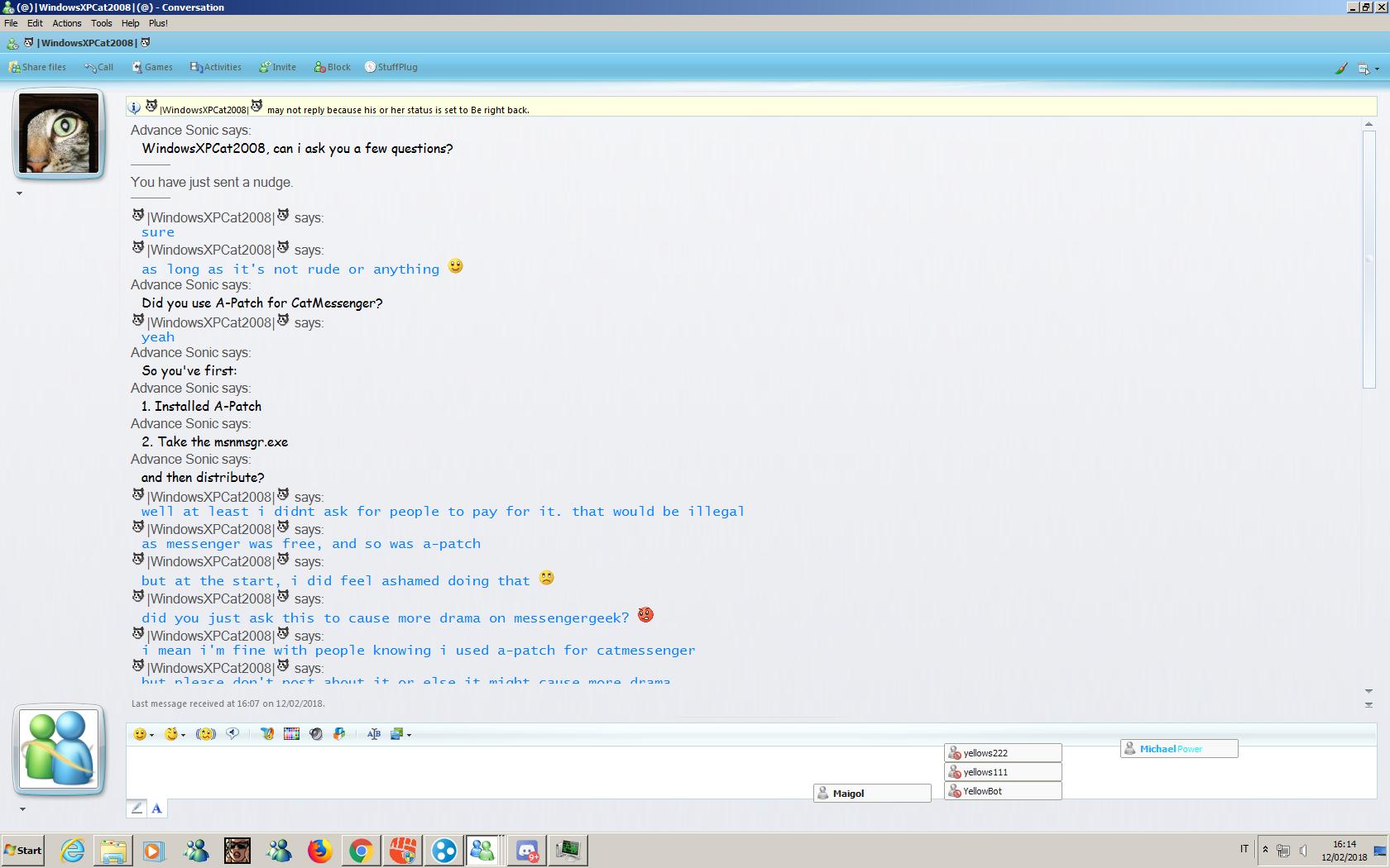 WindowsXPCat2008 admits that he used Ashley's MSN Server + A